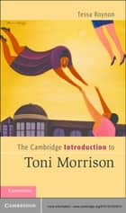 The Cambridge Introduction to Toni Morrison ebook by Tessa Roynon