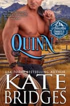 Quinn ebook by Kate Bridges
