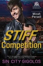 Stiff Competition ebook by Micah Persell