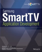 Samsung SmartTV Application Development ebook by Handstudio Co., Ltd