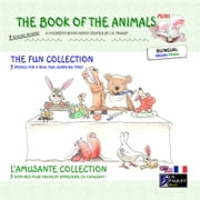 The Book of The Animals - Mini - The Fun Collection (Bilingual English-French) ebook by J.N. PAQUET