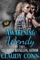 Awakening-Wendy ebook by
