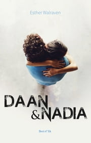 Daan & Nadia ebook by Esther Walraven