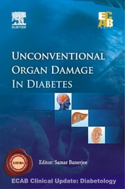 Unconventional Organ Damage in Diabetes - ECAB ebook by Samar Banerjee