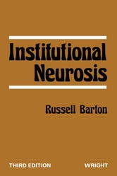 Institutional Neurosis ebook by Russell Barton