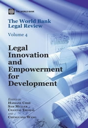 The World Bank Legal Review - Legal Innovation and Empowerment for Development ebook by Hassane Cisse,Sam Muller,Chantal Thomas,Wang Chenguang
