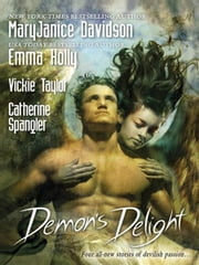 Demon's Delight ebook by MaryJanice Davidson,Emma Holly,Vickie Taylor,Catherine Spangler