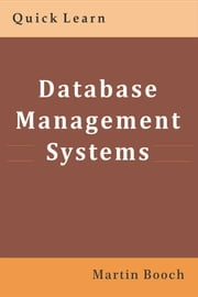 Database Management Systems - Quick Learn ebook by Gayatri Patel