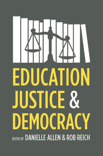 Education, Justice, and Democracy ebook by