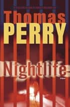 Nightlife ebook by Thomas Perry