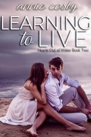 Learning to Live ebook by Annie Cosby