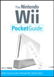 The Nintendo Wii Pocket Guide ebook by Bart G. Farkas