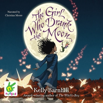 The Girl Who Drank The Moon audiobook by Kelly Barnhill