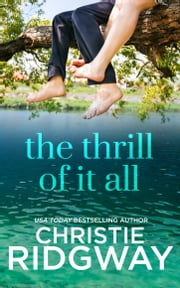 The Thrill of It All ebook by Christie Ridgway