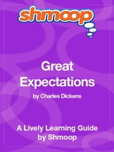 Shmoop Literature Guide: Great Expectations ebook by Shmoop
