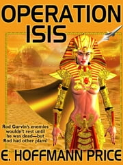 Operation Isis ebook by E. Hoffmann Price
