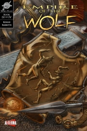 Empire of the Wolf #4 ebook by Michael Kogge,Marshall Dillon,Dan Parsons,David Rabbitte,Chris Summers