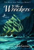 The Wreckers eBook by Iain Lawrence