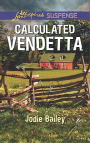 Calculated Vendetta ebook by Jodie Bailey