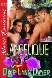 Angelique ebook by Dixie Lynn Dwyer