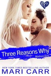 Three Reasons Why ebook by Mari Carr