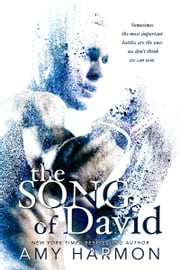 The Song of David ebook by Amy Harmon