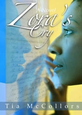 Zora's Cry ebook by Tia McCollors