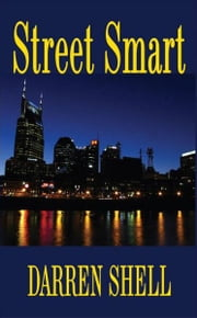 Street Smart ebook by Darren Shell