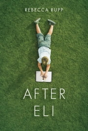 After Eli ebook by Rebecca Rupp