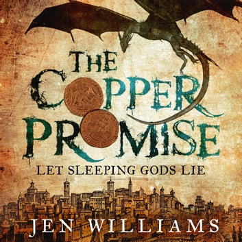 The Copper Promise (complete novel) audiobook by Jen Williams