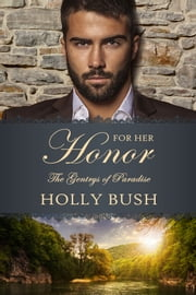 For Her Honor ebook by Holly Bush