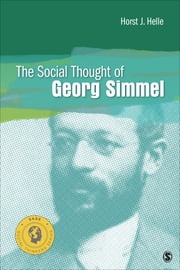 The Social Thought of Georg Simmel ebook by Horst J. Helle