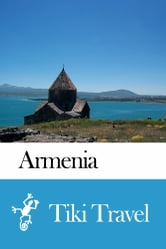 Armenia Travel Guide - Tiki Travel ebook by Tiki Travel