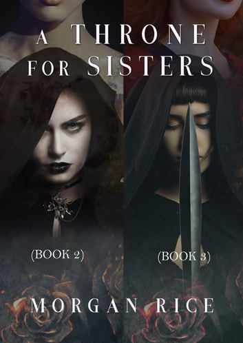 A Throne for Sisters (Books 2 and 3) ebook by Morgan Rice