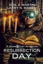 Resurrection Day ebook by Gail Z. Martin, Larry N. Martin