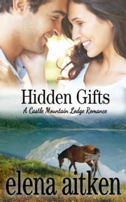 Hidden Gifts ebook by Elena Aitken