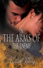 In the Arms of the Enemy ebook by Lisbeth Eng