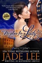 No Place for a Lady (The Regency Rags to Riches Series, Book 1) ebook by