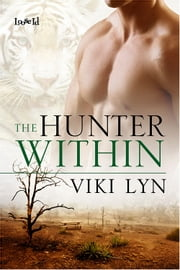 The Hunter Within ebook by Viki Lyn