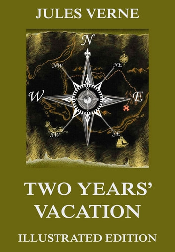 Two years vacation ebook by jules verne 9783849646042 rakuten kobo two years vacation ebook by jules verne fandeluxe Choice Image