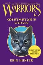 Warriors: Mistystar's Omen ebook by