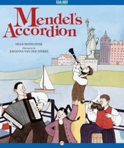 Mendel's Accordion - Read-Aloud Edition ebook by Johanna van der Sterre,Heidi S Hyde
