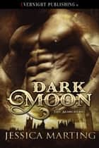 Dark Moon ebook by