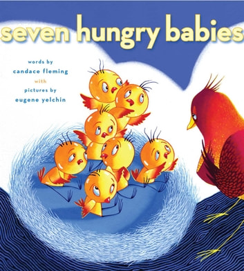 Seven Hungry Babies ebook by Candace Fleming