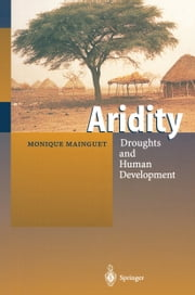 Aridity - Droughts and Human Development ebook by T.O.E. Reimer,Monique Mainguet