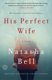 His Perfect Wife - A Novel ebook by Natasha Bell