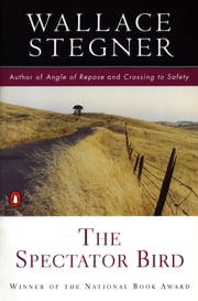 The Spectator Bird ebook by Wallace Stegner