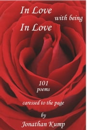 In Love With Being In Love ebook by Jonathan Kump