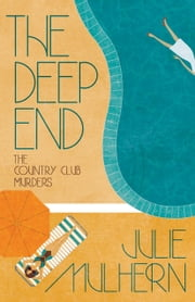 The Deep End ebook by Julie Mulhern