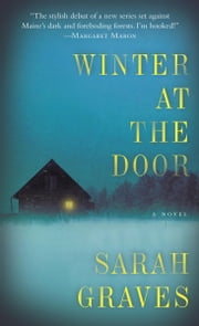 Winter at the Door - A Novel ebook by Sarah Graves